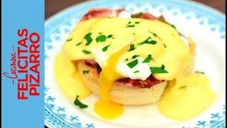 Huevos Benedictinos | Felicitas Pizarro
