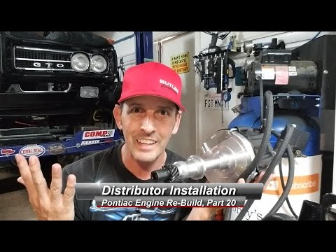 Pontiac V8 Rebuild, Part 20:  How to install a distributor for a roller cam.