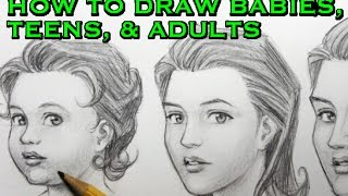 How to Draw Babies, Teens, & Adults