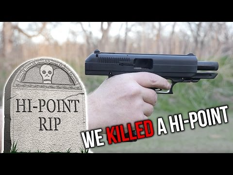 We Killed A Hi Point