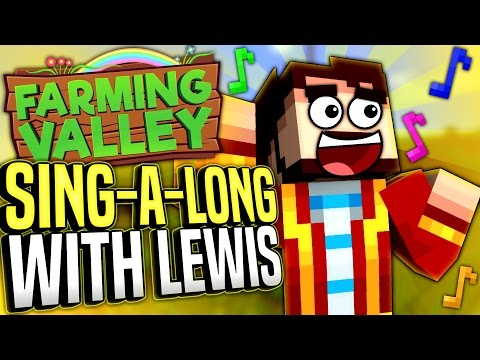 Minecraft Farming Valley #2 - Sing-a-long With Lewis