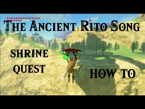 BotW: The Ancient Rito Song | Shrine Quest - HowTo