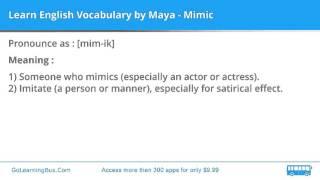 Learn English Vocabulary by Maya - Mimic