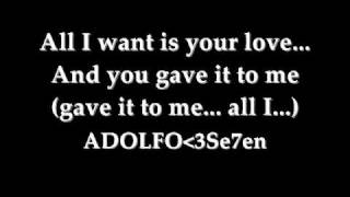 All i want Is your Love Lyrics By:Inoj
