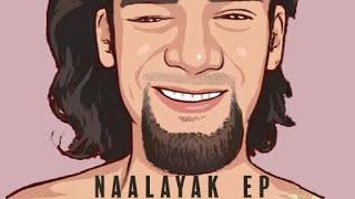 Naalayak - Mann Marziyan (Official)