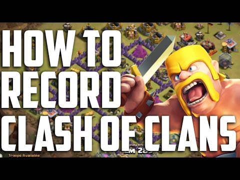 How to record Clash of Clans (Bluestacks).