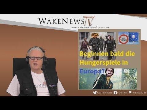 Beginnen bald die Hungerspiele in Europa? Wake News Radio/TV 20171102