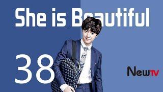 She is beautiful EP38 Chinese Drama 【Eng Sub】| NewTV Drama