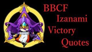 BBCF イザナミ 勝利台詞集【BBCF Izanami Victory Quotes】CV:ゆかな ゆかな 検索動画 43