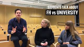 Students talk about:  FH vs UNIVERSITY