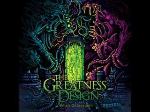 The Greatness Design - Pillars Of Creation Completo