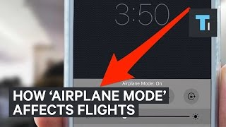 How 'Airplane Mode' affects flights