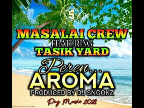Peren Aroma - Masalai crew ft Tasik Yard (2018 PNG Latest Song)