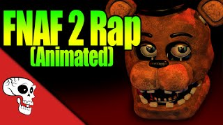 """Five Nights At Freddy's 2 Rap Animation """"Five More Nights"""" by JT Music and TheLunaticGamer"""
