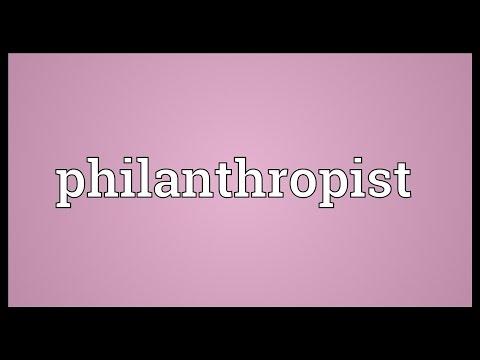 Philanthropist Meaning