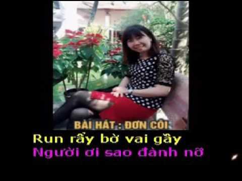 ĐƠN CÔI  -  Thơ : Thanh Huyền - Phổ nhạc : Hải Anh Karaoke khong loi 2