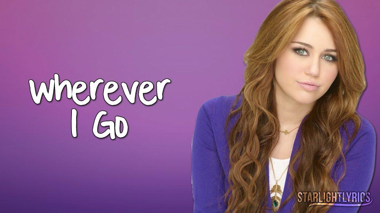 Hannah Montana Wherever I Go Ft Lily Lyrics Hd Youtube