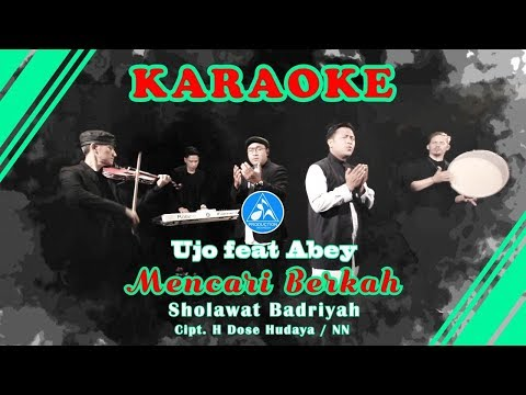 Mencari Berkah Sholawat Badriyah [Official Video Karaoke]