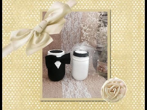 Bride and Groom Mason Jars..... (DIY)