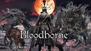Bloodborne - The Orphan of Kos to the Moon Presence