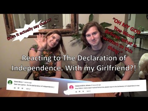 Reacting to The Declaration of Independence! With my Girlfriend?!
