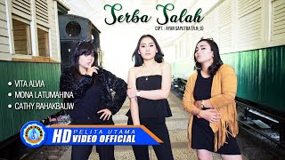 Download lagu Serba Salah - Vita Alvia Ft. Mona Latumahina, Cathy Rahakbauw - (Official Music Video)