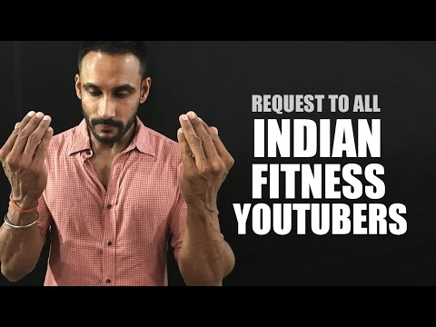 Request to Guru Mann and all Indian fitness youtubers