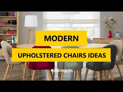 45+ Awesome Upholstered Chairs For A Modern Interior Ideas 2018