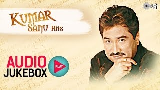 kumar sanu hits non stop audio jukebox full songs