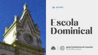 IPC - Escola Bíblica Dominical no Sítio Canaã (29/08/2021)