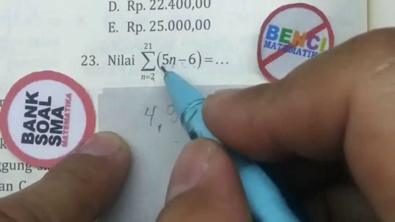 Notasi Sigma Baris Aritmetika Geometri Bank Soal Matematika 23 Youtube