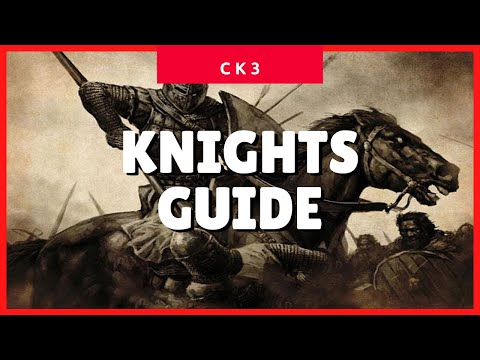 Crusader Kings 3 Knights (Prowess & Knight Effectiveness) (CK3 2021 Guide) ✔✔✔ |