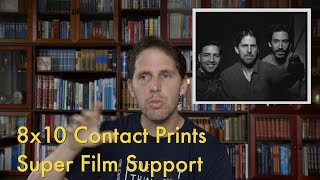 8x10 Contacts || Super Film Support