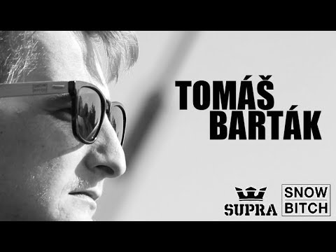 Tomáš Barták for Snowbitch