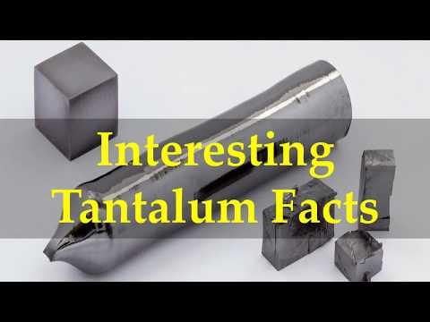 Interesting Tantalum Facts