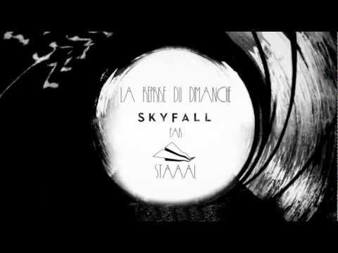 STAAAL | La reprise du dimanche #3 : SKYFALL - ADELE