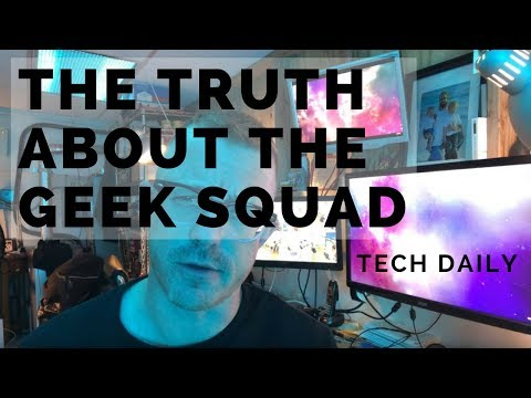 The TRUTH About The GEEK SQUAD - Tech Daily - Know Your Value