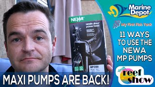 THEY'RE BACK!  11 Ways to use the NEWA MP Pumps!