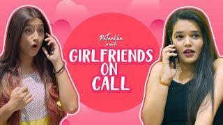 Girlfriends On Phone | Pataakha