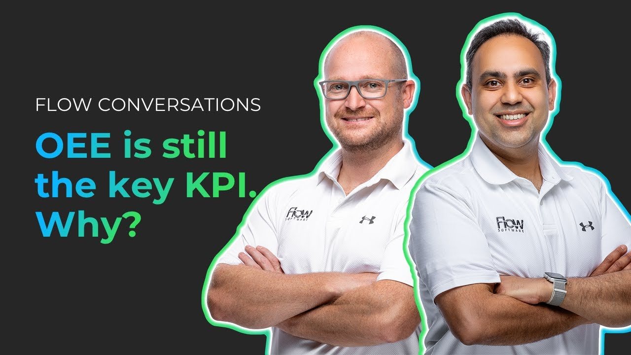 OEE is still the key KPI. Why?