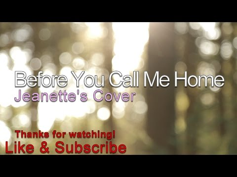 Before you call me home -  Mark Schultz (Jeanette Almodovar Cover)