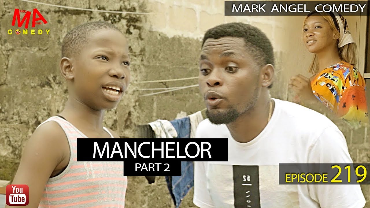 Download MANCHELOR Part 2 (Mark Angel Comedy) (Episode 219)