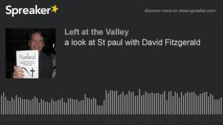 a look at St paul with David Fitzgerald