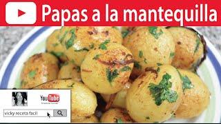 PAPAS A LA MANTEQUILLA | Vicky Receta Fácil