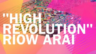12. RIOW ARAI - HIGH REVOLUTION (2014)