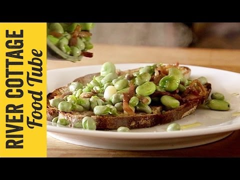 Broad Beans On Toast | Hugh Fearnley-Whittingstall