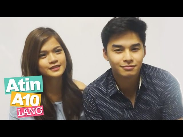 Atin-A10 Lang: Maris Racal and Mccoy de Leon