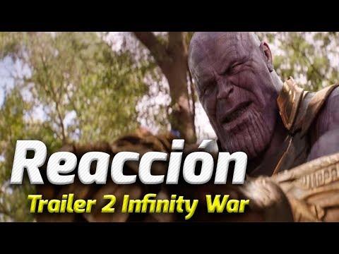 VIDEO REACCIÓN TRAILER 2 INFINITY WAR  - INFINITY HYPE!!! ANÁLISIS Y OPINIÓN
