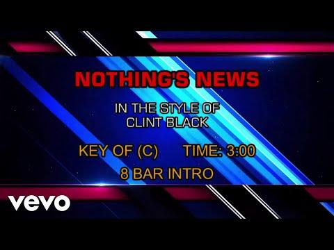 Clint Black - Nothings News (Karaoke)