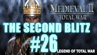 The Second Blitz - Medieval 2: Total War #26